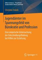 Jugend  mter im Spannungsfeld von B  rokratie und Profession PDF