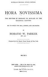 Hora Novissima: The Rhythm of Bernard de Morlaix on the Celestial Country