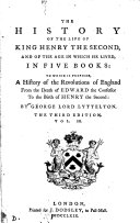 The history of the life of king Henry the second, and of the age in which he lived. To which is prefixed, A history of the revolutions of England from the death of Edward the confessor to the birth of Henry the second. 3 vols. [and] Notes to the second and third (fourth and fifth) books
