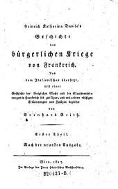 Heinrich Katharina Davila's Geschichte der bürgerlichen Kriege von Frankreich: Band 1