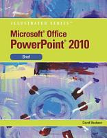 Microsoft PowerPoint 2010  Illustrated Brief PDF