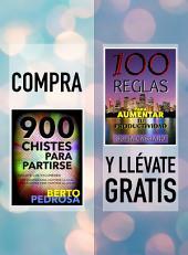 Compra 900 CHISTES PARA PARTIRSE y llévate gratis 100 REGLAS PARA AUMENTAR TU PRODUCTIVIDAD