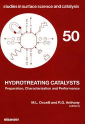 Hydrotreating Catalysts: Preparation, Characterization and Performance