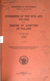 Ephemeris of the Sun, Polaris and Other Selected Stars with Companion Data and Tables
