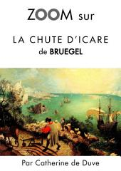 Zoom sur La chute d'Icare de Bruegel: Pour connaitre tous les secrets du célèbre tableau de Bruegel !