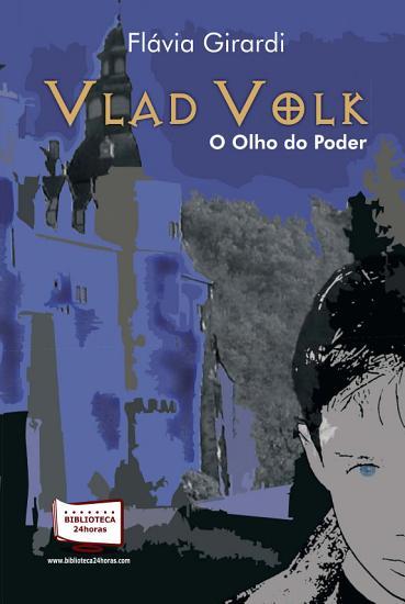 VLAD VOLK   O OLHO DO PODER PDF