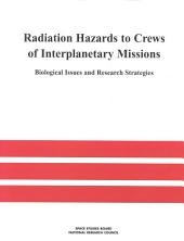Radiation Hazards to Crews of Interplanetary Missions: Biological Issues and Research Strategies