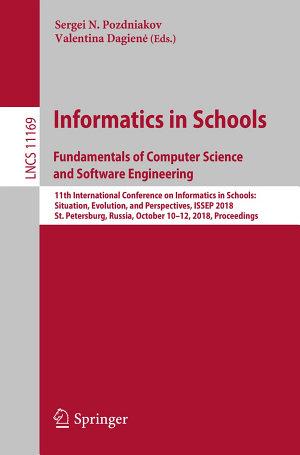 Informatics in Schools  Fundamentals of Computer Science and Software Engineering