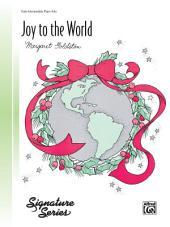 Joy to the World: Early Intermediate Piano Solo
