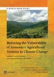 Reducing the Vulnerability of Armenia's Agricultural Systems to Climate Change: Impact Assessment and Adaptation Options