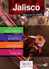 Guadalajara, Puerto Vallarta y Jalisco (México): Guía de Viaje del Estado de Jalisco
