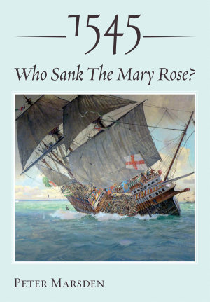 1545  Who Sank the Mary Rose