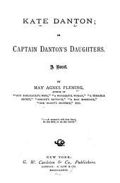Kate Danton: Or Captain Danton's Daughters; a Novel