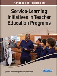 Handbook Of Research On Service Learning Initiatives In Teacher Education Programs Book PDF