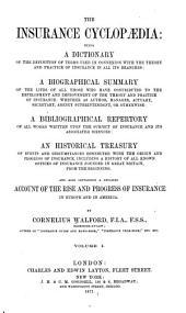 The Insurance Cyclopaedia: Volume 1