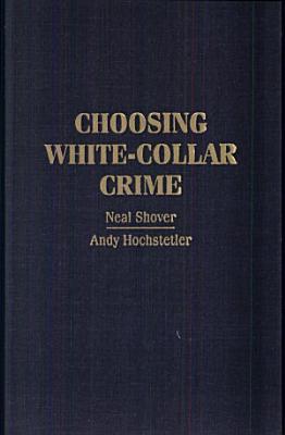 Choosing White Collar Crime