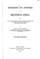 Explorations and Adventures in Equatorial Africa ...