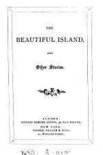 The beautiful island (by S. Doudney) and other stories