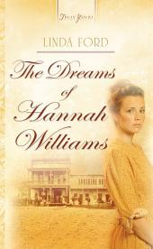 The Dreams Of Hannah Williams
