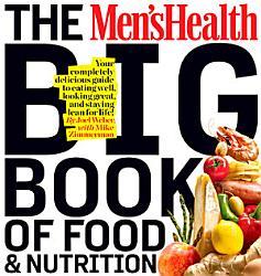 The Men S Health Big Book Of Food Nutrition Book PDF