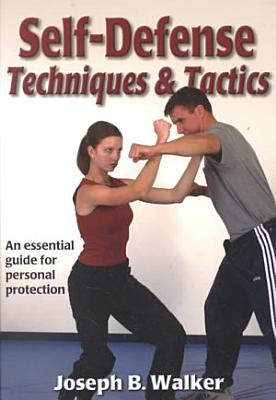 Self-defense Techniques and Tactics