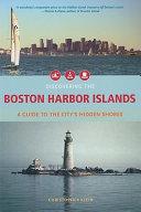 Discovering the Boston Harbor Islands