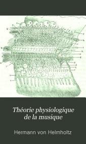 Théorie physiologique de la musique: fondée sur l'étude des sensations auditives