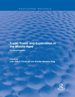 Routledge Revivals: Trade, Travel and Exploration in the Middle Ages (2000)