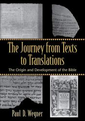 The Journey from Texts to Translations PDF