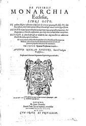 Nicolai Sanderi De visibili monarchia ecclesiae: libri octo