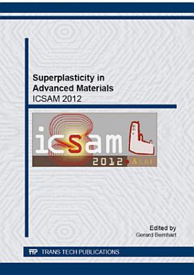 Superplasticity in Advanced Materials - ICSAM 2012