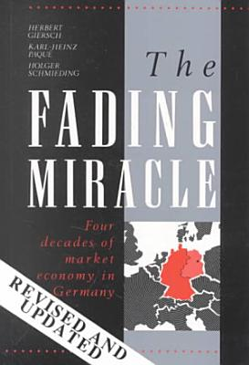 The Fading Miracle