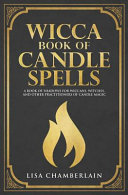Wicca Book of Candle Spells