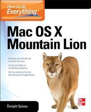 How to Do Everything Mac OS X Mountain Lion PDF