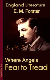 Where Angels Fear to Tread: England Literature