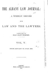 The Albany Law Journal: Volume 5
