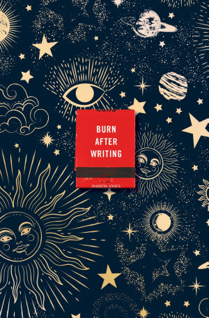 Burn After Writing  Celestial
