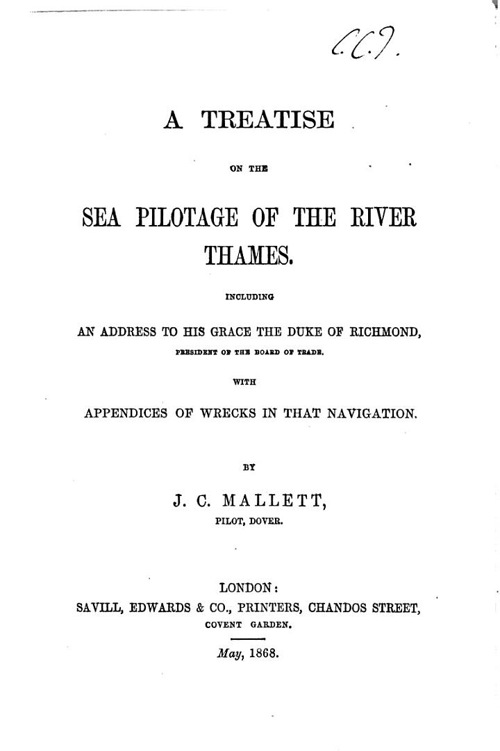A Treatise on the Sea Pilotage of the River Thames