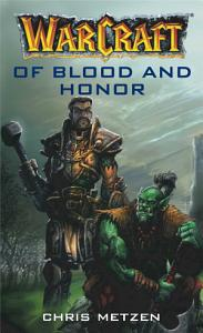 Warcraft  Of Blood and Honor Book