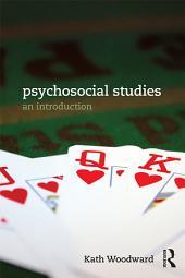 Psychosocial Studies: An Introduction