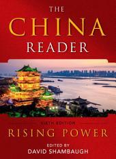The China Reader: Rising Power, Edition 6