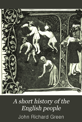 A Short History of the English People: Volume 2