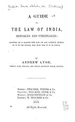 A Guide to the Law of India