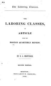 The Laboring Classes: An Article from the Boston Quarterly Review