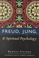 Freud, Jung, & Spiritual Psychology