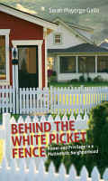 Behind the White Picket Fence PDF