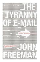 The Tyranny of E mail PDF