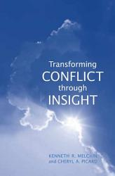 Transforming Conflict Through Insight Book PDF