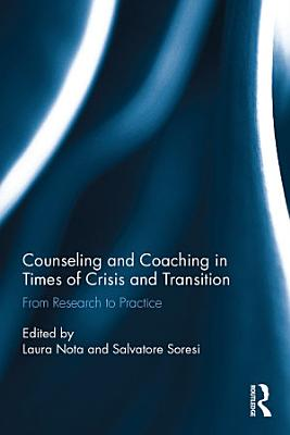 Counseling and Coaching in Times of Crisis and Transition