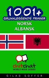 1001+ grunnleggende fraser norsk - albansk